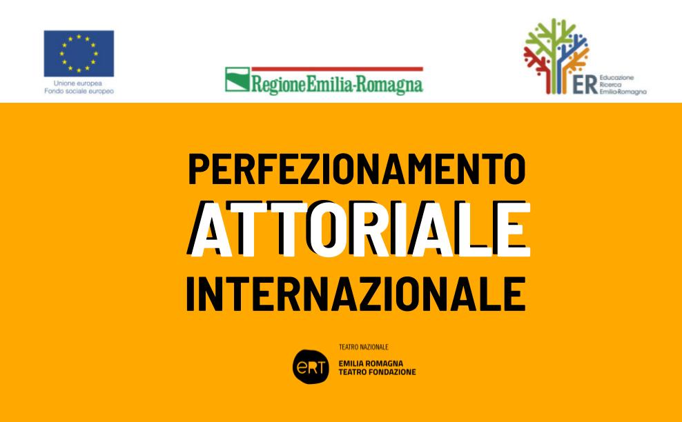 Esito delle selezioni per il corso Perfezionamento attoriale internazionale